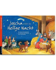 Joscha erlebt die Heilige Nacht (Folien-Adventskalender)