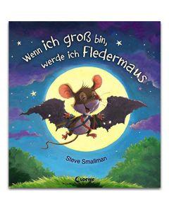Wenn ich groß bin, werde ich Fledermaus