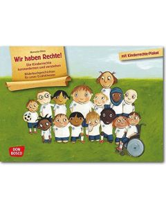 Wir haben Rechte! Die Kinderrechte kennenlernen und verstehen (Bildkarten für unser Erzähltheater)