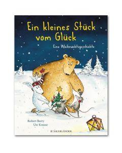 Ein kleines Stück vom Glück - Eine Weihnachtsgeschichte