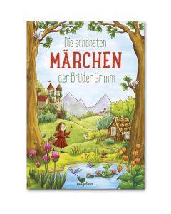 Die schoensten Märchen der Brüder Grimm
