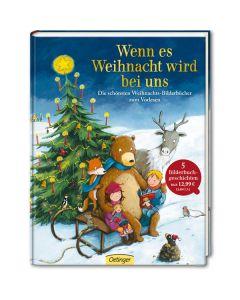 Wenn es Weihnacht wird bei uns - Die schönsten Weihnachtsbilderbücher zum Vorlesen