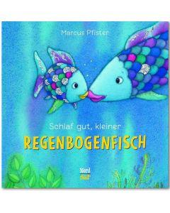 Schlaf gut, kleiner Regenbogenfisch (Pappbilderbuch)
