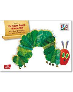 Die kleine Raupe Nimmersatt (Bildkarten für unser Erzähltheater)