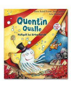 Quentin Qualle - Halligalli bei Zirkus Koralli (inkl. CD )