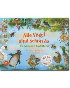 Alle Vögel sind schon da (inkl. CD)