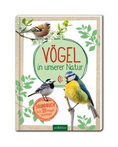 Vögel in unserer Natur (inkl. Soundeffekten)