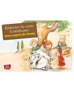 Jesus segnet die Kinder (Bildkarten für unser Erzähltheater)