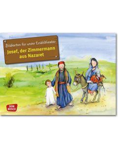Josef, der Zimmermann aus Nazaret (Bildkarten für unser Erzähltheater)