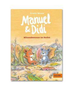 Manuel & Didi -Mäuseabenteuer im Herbst