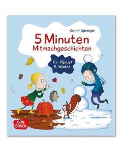 5 Minuten Mitmachgeschichten für Herbst und Winter