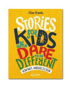 Stories for Kids Who Dare to be Different - Vom Mut anders zu sein