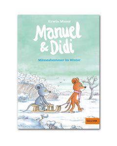 Manuel & Didi -Mäuseabenteuer im Winter