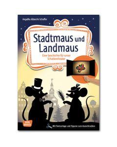Stadtmaus und Landmaus (Geschichte für unser Schattentheater)