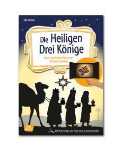 Die Heiligen Drei Könige (Geschichte für unser Schattentheater)