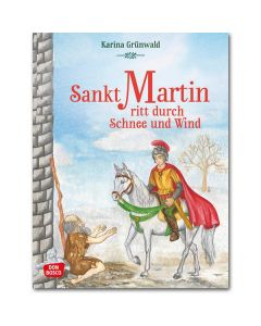 Sankt Martin ritt durch Schnee und Wind.
