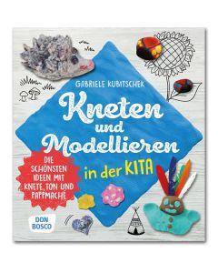 Kneten und Modellieren in der Kita