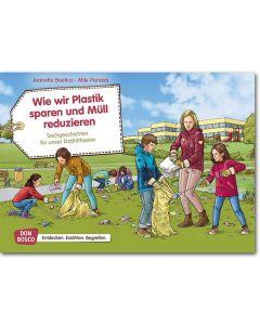 Wie wir Plastik sparen und Müll reduzieren (Bildkarten für unser Erzähltheater)