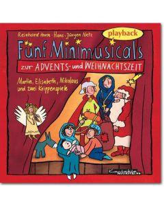 Fünf Minimusicals zur Advents- und Weihnachtszeit, Playback, 1 Audio-CD