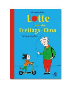 Lotte und die Freitags-Oma