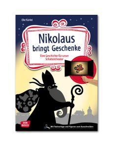 Nikolaus bringt Geschenke (Geschichte für unser Schattentheater)